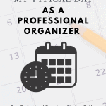 A Day in the Life of a Home Organizer