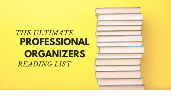 Reading list for Professional Organizing certification