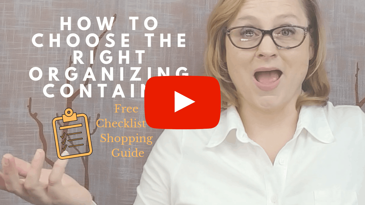 Organizing your Home | How to Choose the Right Containers