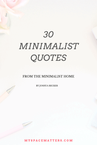 30 Minimalist Quotes from The Minimalist Home