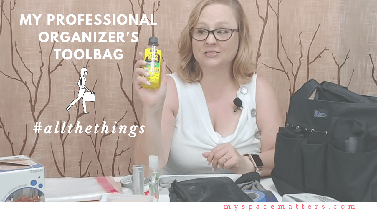 What's in my Tool Bag? Professional Organizer Supplies You Must Have