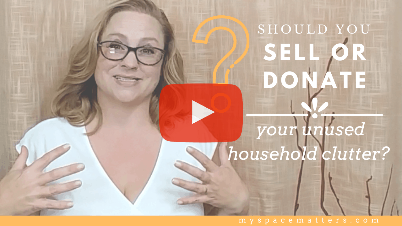 Do you sell or donate the things you no longer need?